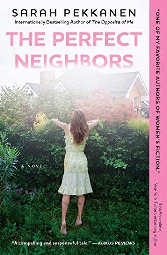 The Perfect Neighbors: A Novel (English Edition)