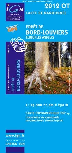 Foret De Bord-Louviers / Elbeuf / Les Andelys GPS: Ign.2012ot par IGN