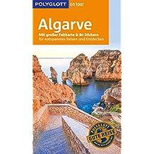 POLYGLOTT on tour Reiseführer Algarve: Mit großer Faltkarte, 80 Stickern und individueller App