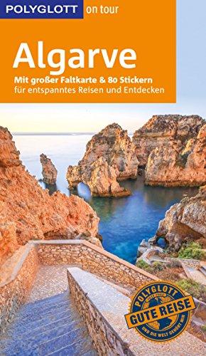 POLYGLOTT on tour Reiseführer Algarve: Mit großer Faltkarte und 80 Stickern
