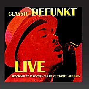 classic defunkt live at jazz open 39 96 in stuttgart germany defunkt musik. Black Bedroom Furniture Sets. Home Design Ideas
