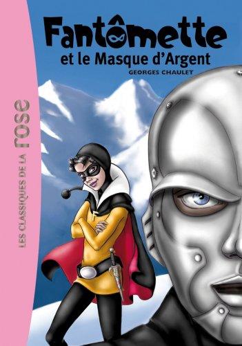 Fantômette 23 - Fantômette et le masqu...