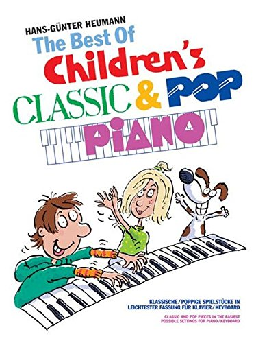 The Best Of... Children's Classic & Pop Piano: Noten, Sammelband für Klavier