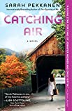 Front cover for the book Catching Air by Sarah Pekkanen