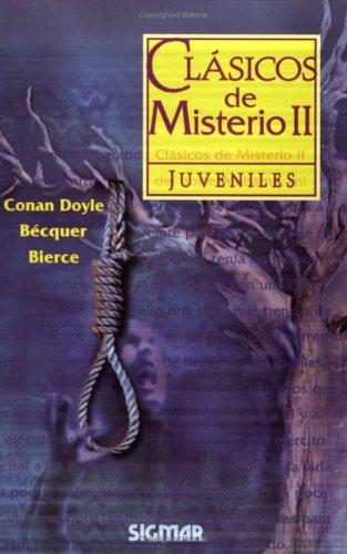 Clasicos De Misterio/Mystery Classics: 2 (Clasicos Juveniles/Juvenile Classics) por Arthur Conan, Sir Doyle