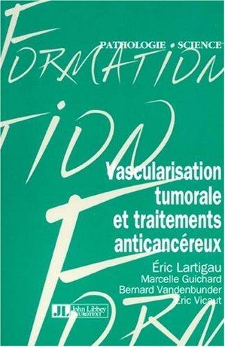 Vascularisation tumorale et traitements anticancéreux