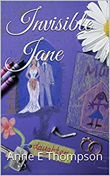 Invisible Jane by [Thompson, Anne E]