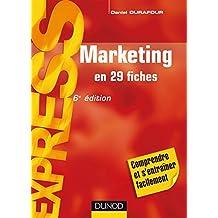 Marketing -en 29 fiches - 6ème édition