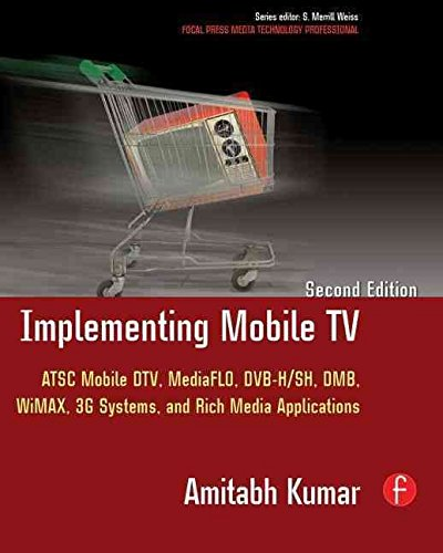 [(Implementing Mobile TV : ATSC Mobile DTV, MediaFLO, DVB-H/SH, DMB,WiMAX, 3G Systems, and Rich Media Applications)] [By (author) Amitabh Kumar] published on (April, 2010) Atsc-tv-system