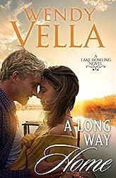 A Long Way Home (A Lake Howling Novel Book 6)