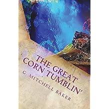 The Great Corn Tumblin': Volume 2