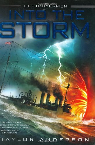 Into the Storm (Destroyermen (Hardcover)) por Taylor Anderson