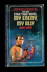 My Enemy, My Ally (Star Trek: The Original Series, No. 18) by Diane Duane (1988-03-02)