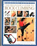 The Beginner's Guide to Rock Climbing
