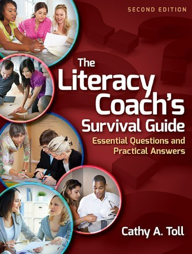 [The Literacy Coach's Survival Guide: Essential Questions and Practical Answers] (By: Cathy A. Toll) [published: April, 2014]
