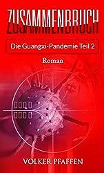 Zusammenbruch – Die Guangxi-Pandemie Teil 2