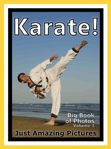 Just Karate Sport Photos! Big Book of Photographs & Pictures of Sports Karate Martial Arts, Vol. 1 (English Edition) por Big Book of Photos