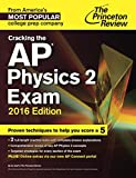 Cracking the Ap Physics 2 Exam: 2016 Edition (College Test Preparation)