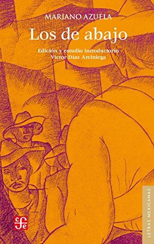 Los de abajo. Edición conmemorativa (Letras Mexicanas)