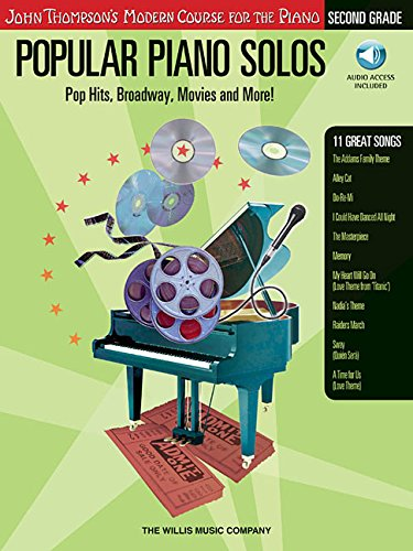 Popular Piano Solos - 2nd Grade (Book & CD): Pop Hits, Broadway, Movies and More (John Thompson's Modern Course for the Piano)