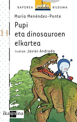 Pupi eta dinosauroen elkartea (Barco de Vapor Blanca) por María Menéndez-Ponte