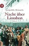 Nacht über Lissabon: Roman (insel taschenbuch) - Leopoldo Brizuela