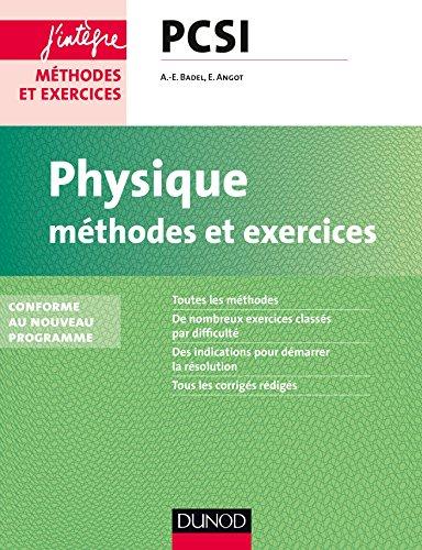 Physique Méthodes et exercices PCSI - 2e éd. - Conforme au nouveau programme