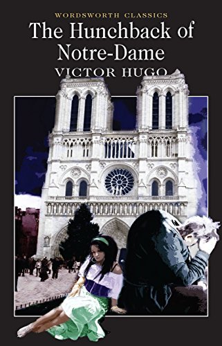 By Victor Hugo The Hunchback of Notre Dame (Wordsworth Classics) (New Ed) par Victor Hugo