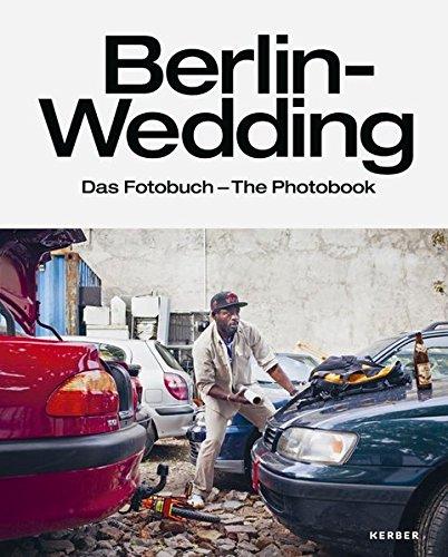 Berlin-Wedding: Das Fotobuch - The Photobook - Partnerlink