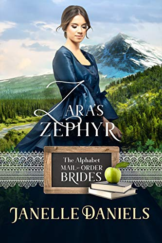 Zara's Zephyr: A Miners to Millionaires Story (The Alphabet Mail-Order Brides Book 25) (English Edition)