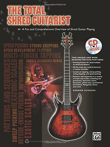 The Total Shred Guitarist: A Fun and Comprehensive Overview of Shred Guitar Playing, Book & CD (The Total Series)