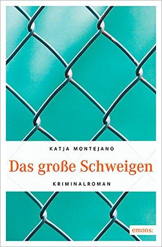Buchseite und Rezensionen zu 'Das große Schweigen' von Katja Montejano