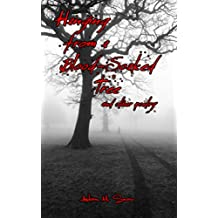 Hanging from a Blood-Soaked Tree: and other poetry: Kindle (English Edition)