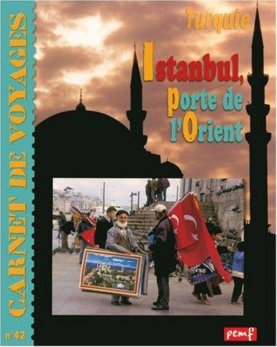 Istanbul, Porte de l'Orient