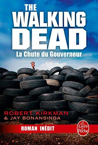 La Chute du Gouverneur (The Walking Dead, Tome 3) par Robert Kirkman
