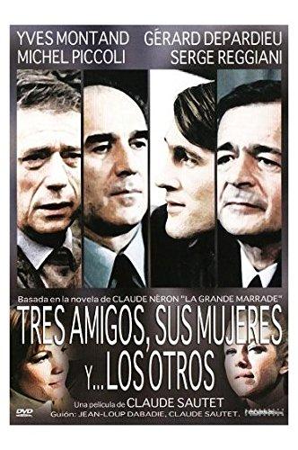 Tres Amigos, Sus Mujeres Y... Los Otros (Vincent, François, Paul Et... Les Autres) [Spanien Import]