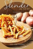 Slender ActiFry Cookbook: Low Calorie Recipes for the ActiFry Airfryer under 200, 300...