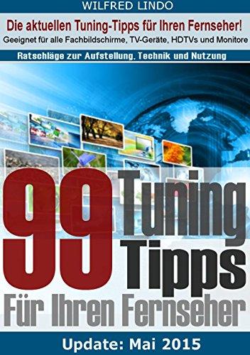 Amazon-streaming-geräte (99 TuningTipps für Ihren Fernseher – Geeignet für alle Flachbildschirme, TV-Geräte, HDTVs)