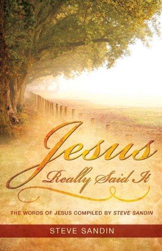Jesus Really Said It