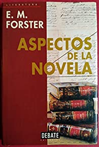 Aspectos de la novela par  E. M. Forster