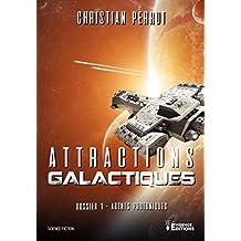 Agents Photoniques dossier 1 - Attractions galactiques