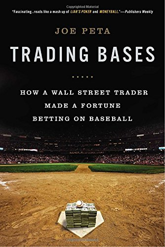trading-bases-how-a-wall-street-trader-made-a-fortune-betting-on-baseball