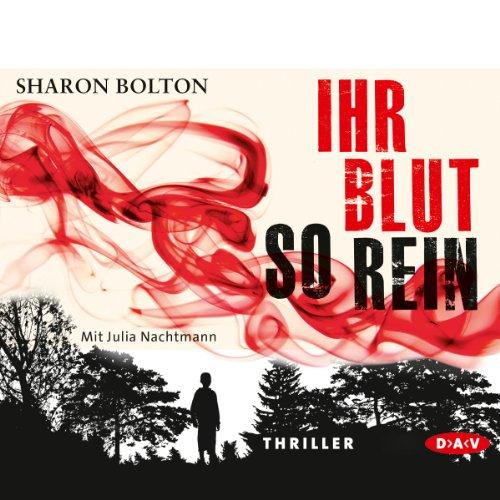 Buchseite und Rezensionen zu 'Ihr Blut so rein' von Sharon Bolton