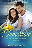 Believing in Tomorrow: A Christian Romance (The Callaghans & McFaddens Book 4) (English Edition)