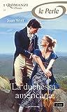 Best romanzi americani - La duchessa americana (I Romanzi Le Perle) Review