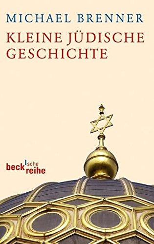 Kleine jüdische Geschichte (Beck'sche Reihe)