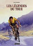 Les Légendes du Tour / Jan Cleijne | Cleijne, Jan (1977-...). auteur