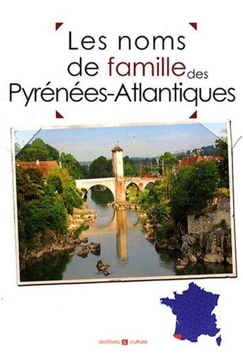 Les noms de famille des Pyrénées-Atlantiques