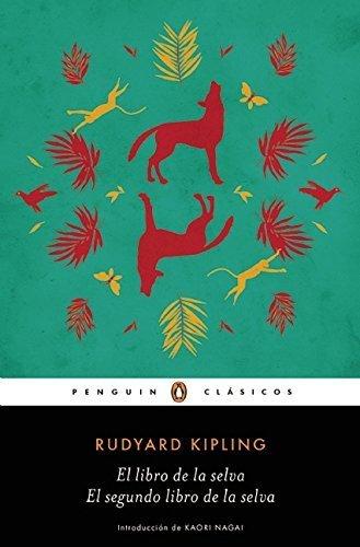 El libro de la selva / El segundo libro de la selva (The Jungle Books) (Spanish Edition) by Rudyard Kipling (2016-03-08)