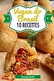 Vegan do Brasil: Volume 7 (Cuisinez végétalien)